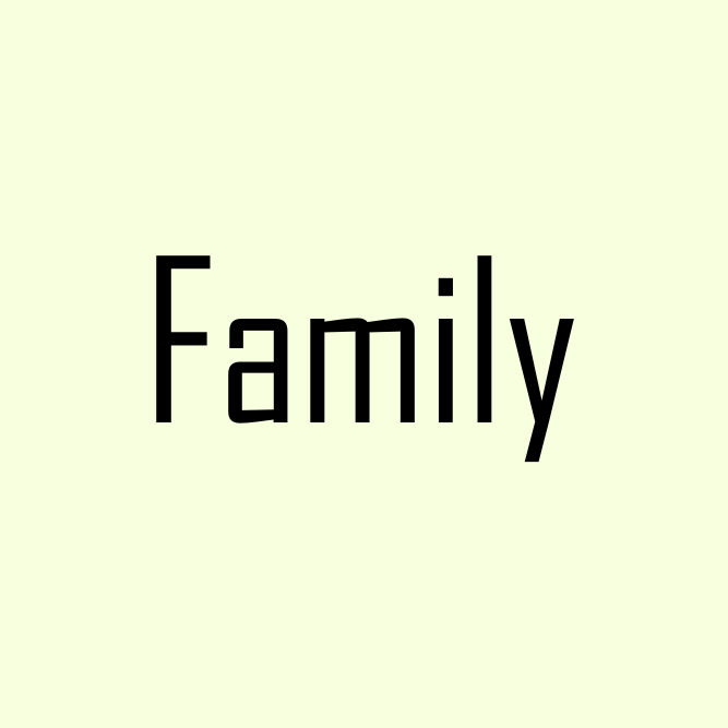 Family Life; immeasurable worth